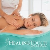 Healing Touch: Music For Massage Songs
