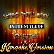 Who Will Buy (In The Style Of Oliver!) [Karaoke Version] - Single Songs