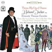 Richard Tucker - Vienna, My City of Dreams Songs