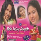 Muitu Twlang Thangkha Songs