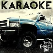 Karaoke - Florida Georgia Line Songs