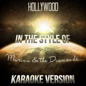 Hollywood (In The Style Of Marina & The Diamonds) [Karaoke Version] Song