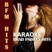 Karaoke: Brad Paisley Hits Songs