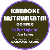 Compass (In The Style Of Sam Bailey) [Karaoke Instrumental Version] - Single Songs