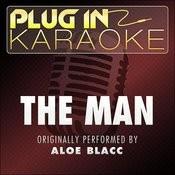 The Man (Originally Performed By Aloe Blacc) [Karaoke Version] Songs