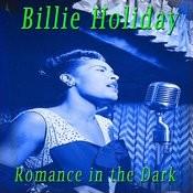 Romance In The Dark Songs