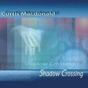 Shadow Crossing Songs