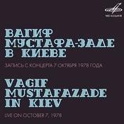 Вагиф Мустафа-Заде В Киеве (Live) Songs