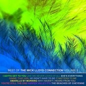 The Best Of The Mick Lloyd Connection, Vol. 3 Songs