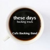 These Days (Backing Track Instrumental Version) - Single Songs