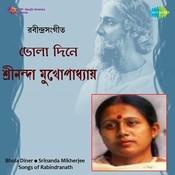 Srinanda Mikherjee Bhola Diner Tagore Songs