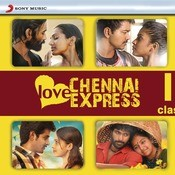 Love Chennai Express Songs