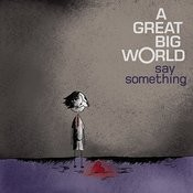 Say Something Song