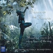 Dance Of The Hours: Beautiful Music For Every Hour Of The Day Songs