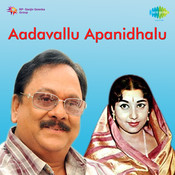 Aadavallu Apanidhalu Songs
