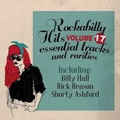 Rockabilly Hits, Essential Tracks And Rarities, Vol. 17 Songs
