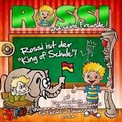 Rossi Ist Der King Of Schule Songs