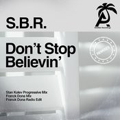 Don't Stop Believin' (Franck Dona Radio Edit) Song
