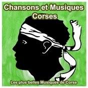 Chansons Et Musiques Corses - Les Plus Belles Musiques De Corse Songs
