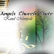Angels Church Choir Kand Mumpale, Pt. 5 Song