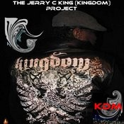 The Jerry C King (Kingdom) Project Songs
