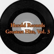 Herald Records Greatest Hits, Vol. 3 Songs