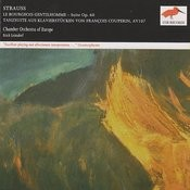 Richard Strauss: Le Bourgeois Gentilhomme - suite, Op.60; Dance Suite from Keyboard pieces by F. Couperin Songs