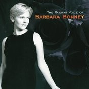 Barbara Bonney - The Radiant Voice of Barbara Bonney Songs