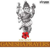 Ancient Ganesha Prayers Songs