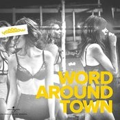 Word Around Town Song