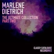 Marlene Dietrich - The Ultimate Collection - Part Two Songs