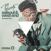 Salsoul & West End Remixed, Vol. 5 Songs
