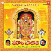 Varaala Baalaji Songs