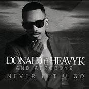 Never Let U Go Song