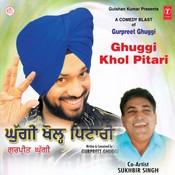 Ghuggi Khol Pitari Songs