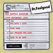 Dr Feelgood - BBC Bob Harris session (13th November 1974) Songs