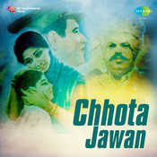 Chhota Jawan Mar Songs