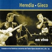 Gieco Y Heredia En Vivo Songs