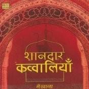 Shaandar Qawwaliyan - Maikhana Songs