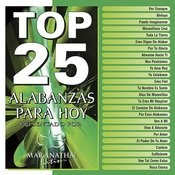 Top 25 Alabanzas Para Hoy Songs