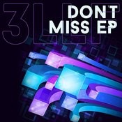 Don't Miss - EP Songs