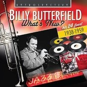 Billy Butterfield: What's New? Songs