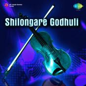 Shilongare Godhuli Songs