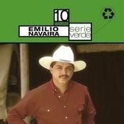 Serie Verde- Emilio Navaira Songs