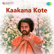 Kaakana Kote Songs