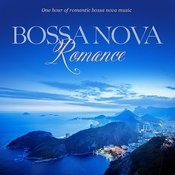 Bossa Nova Romance: One Hour Of Romantic Instrumental Bossa Nova Music Songs