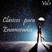 Clásicos Para Enamorados Vol. 1 Songs