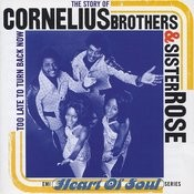 The Story of Cornelius Brothers & Sister Rose Songs