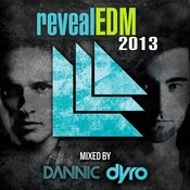 RevealEDM 2013 (Mixed by Dannic & Dyro) Songs