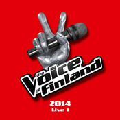 The Voice of Finland 2014 Live 1 (Live) Songs